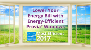 Announcing New ENERGY STAR Most Efficient Windows of 2017 - ProVia® Windows